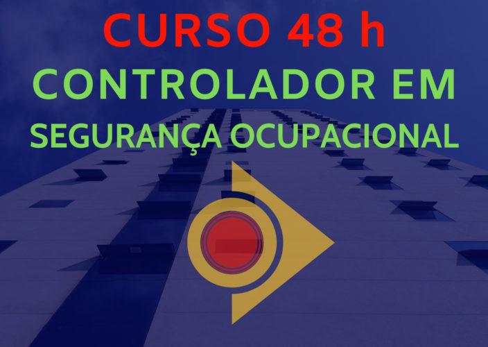Curso Controlador em Segurança Ocupacional 48 horas