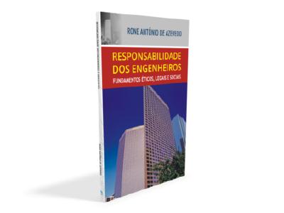 Livro Responsabilidade dos Engenheiros e Arquitetos: Fundamentos e Aplicações da Perícia Judicial